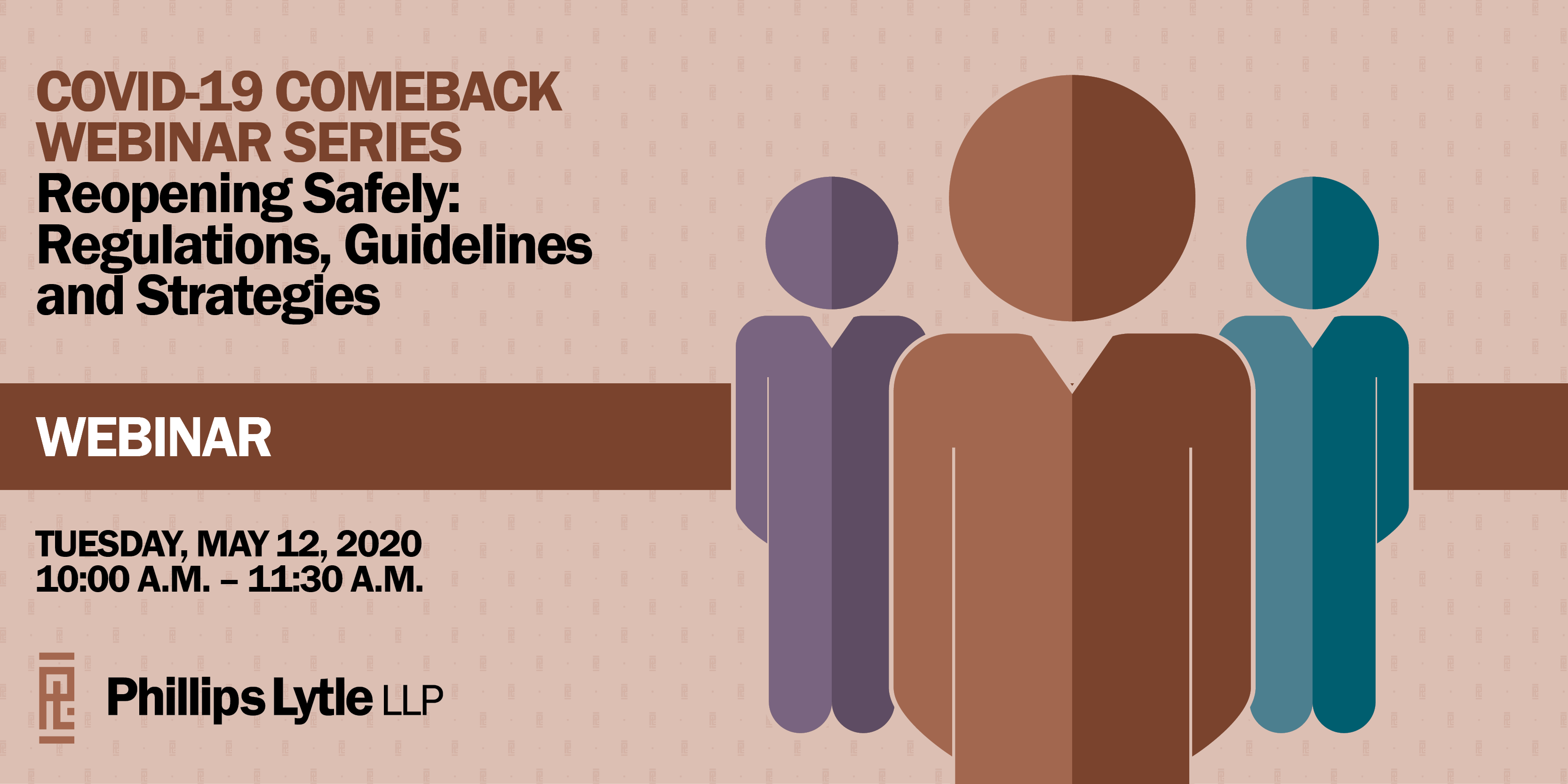 Webinar | COVID-19 Comeback Series | Reopening Safely: Regulations, Guidelines and Strategies