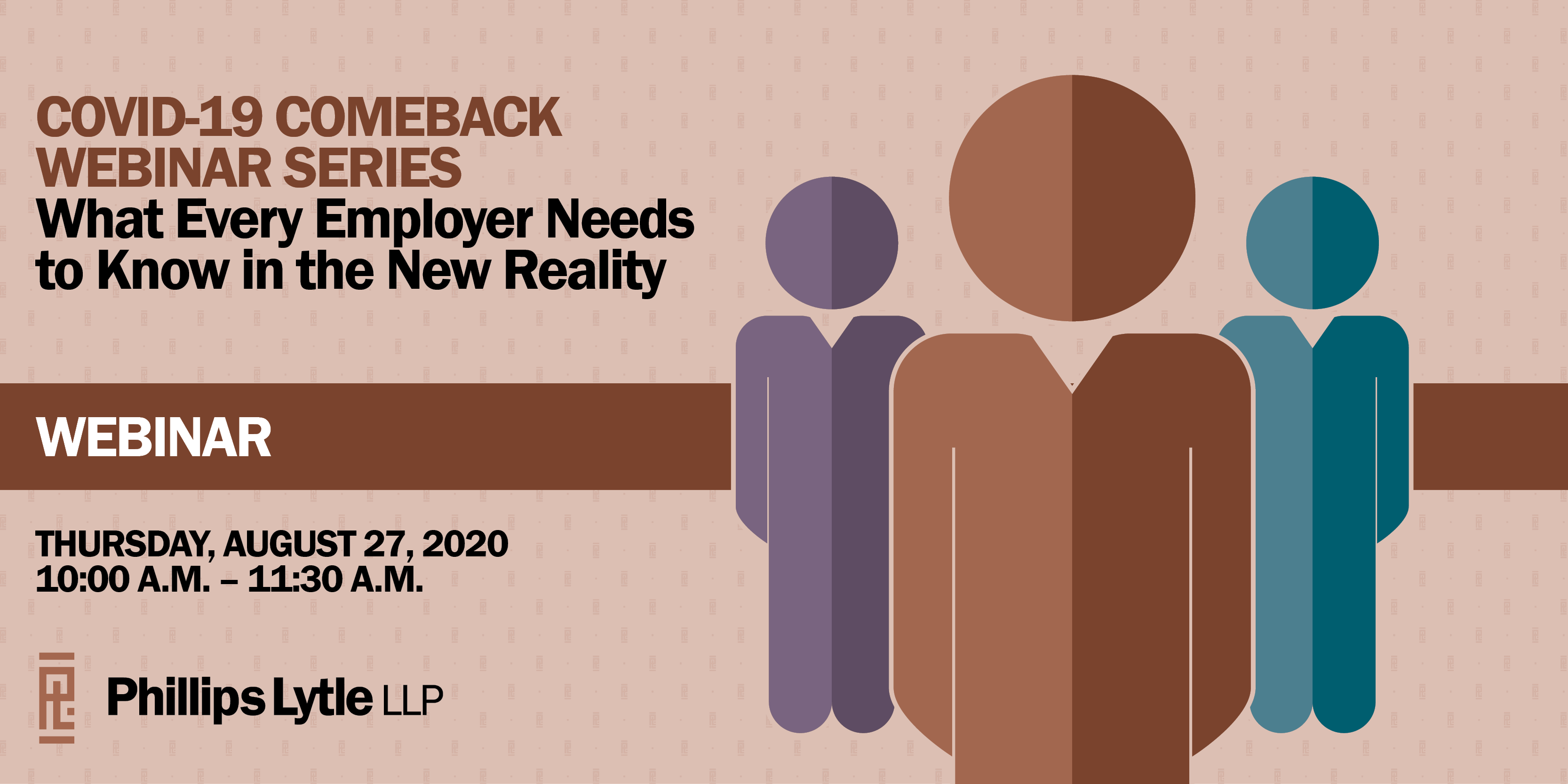 Webinar | COVID-19 Comeback Series | What Every Employer Needs to Know in the New Reality